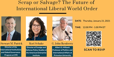 Scrap or Salvage? The Future of International Liberal World Order tickets