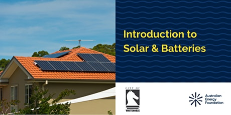 Introduction to Solar & Batteries Webinar - Whitehorse City Council tickets
