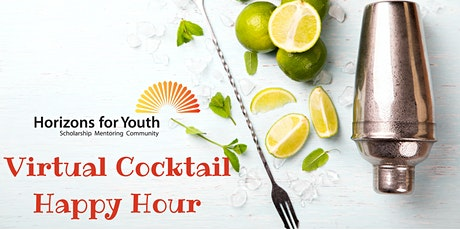 Horizons for Youth Virtual Cocktail Happy Hour 2021 tickets
