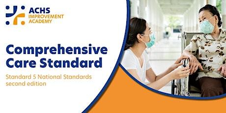Comprehensive Care Standard 5 Webinar (41111) tickets