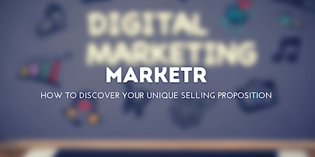 Marketr - How To Discover Your Unique Selling Proposition tickets
