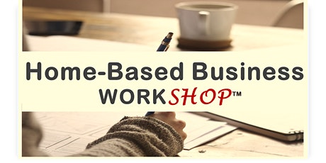 Interactive Home-Based Business Workshop tickets
