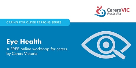 Eye Health Online Workshop #7803 tickets