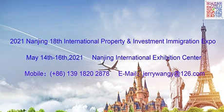 2021 Nanjing 18th Overseas Property&Investment Immigration Expo tickets