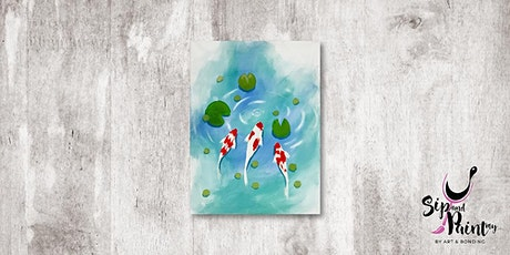 Sip & Paint MY @ Hubba Mont Kiara : Lucky Koi Fish tickets