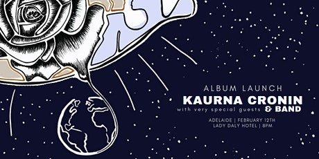 Kaurna Cronin and Band - Album Launch - Adelaide tickets