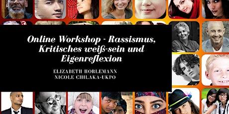 Online Workshop - Rassismus, Kritisches weiß-sein und Eigenreflexion Tickets