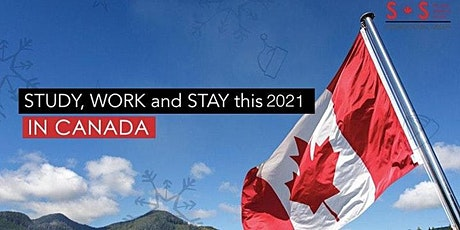 Study, Work and Stay in Canada this 2021 tickets