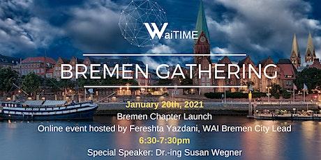 Bremen Chapter Launch-WaiTIME tickets
