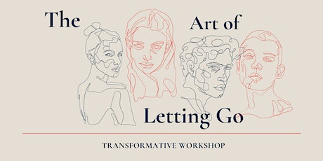 The Art of Letting Go: Workshop tickets