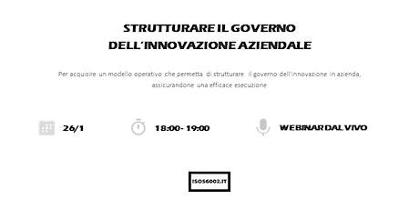 Strutturare il governo dell'innovazione aziendale biglietti