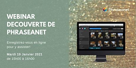 Webinar Phraseanet, Mardi 19 Janvier 2021 billets