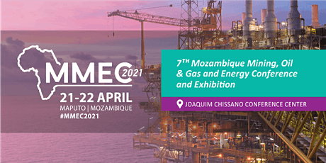 7th Mozambique Mining, Oil & Gas and Energy Conference and Exhibition tickets