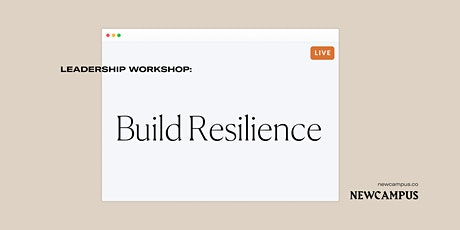 Leadership Workshop   Build Resilience tickets
