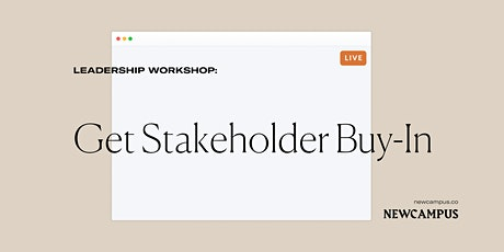 Leadership Workshop | Get Stakeholder Buy-In tickets