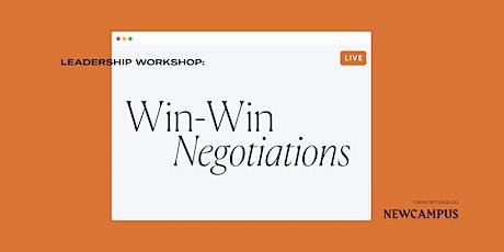 Leadership Workshop | Win-Win Negotiations tickets