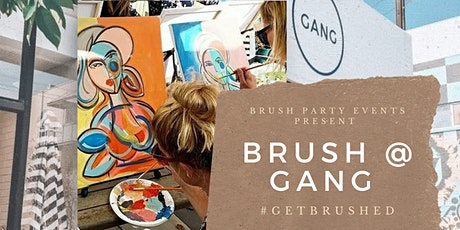 BRUSH @ GANG tickets