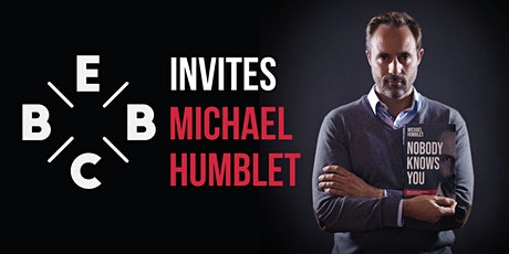 EBBC invites Michael Humblet - Nobody Knows You tickets