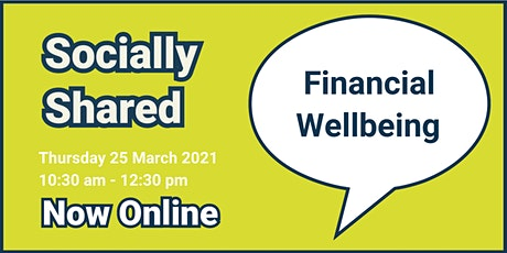 Socially Shared - Financial Wellbeing tickets