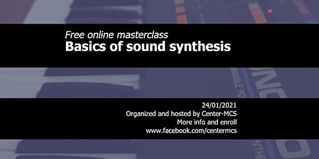 Free online masterclass basic sound synthesis tickets