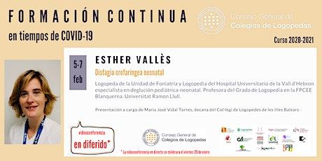 En diferido: Videoconferencia a cargo de Esther Vallès ingressos