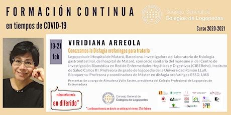 En diferido: Videoconferencia a cargo de Viridiana Arreola ingressos