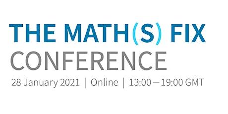 The Math(s) Fix Conference bilhetes