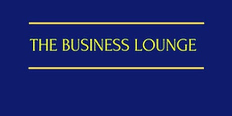 The Business Lounge 'not just networking' tickets