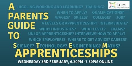 A Parents Guide to STEM Apprenticeships tickets