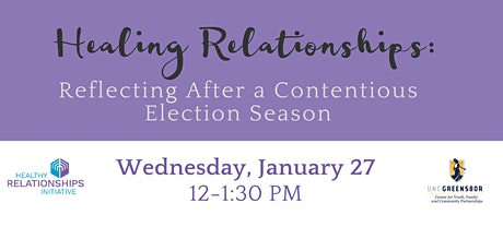 Healing Relationships: Reflecting After a Contentious Election tickets