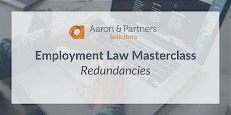Employment Law Masterclass - Redundancies tickets