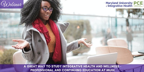 Webinar | A Great Way to Study Integrative Health and Wellness tickets
