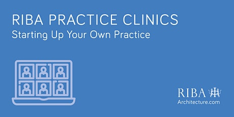 RIBA Practice Clinic: Starting up your own practice tickets