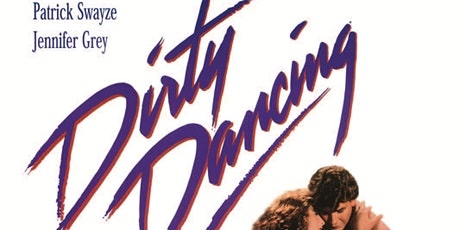 Friday Night Reels - Ft. Dirty Dancing tickets