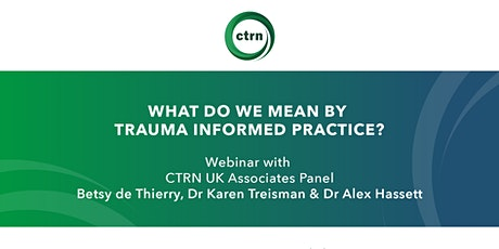 What do we mean by trauma informed practice? tickets