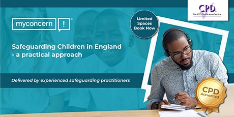 Safeguarding Children in England; a practical approach C#3 tickets