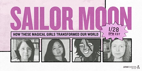 [EP5] Sailor Moon: How These Magical Girls Transformed Our World tickets