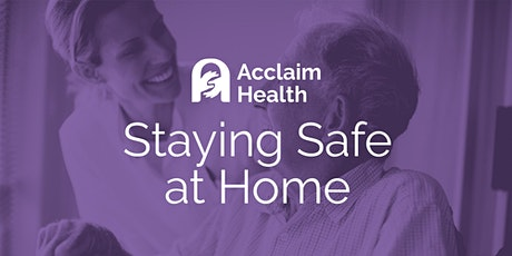 Staying Safe at Home tickets