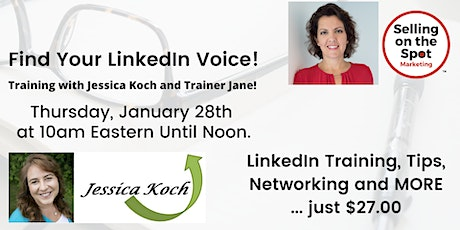 Find Your LinkedIn Voice - A Selling on the Spot - Jane Warr & Jessica Koch tickets