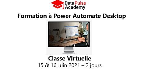 Power Automate Desktop - 2 jours - 15 & 16 Juin 2021 billets