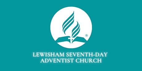 Lewisham Seventh-Day Adventist Church Worship Service tickets