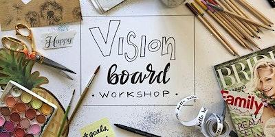 VISION BOARD WORKSHOP for Realtors!