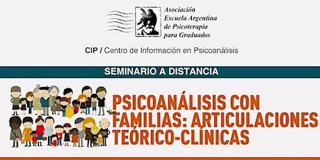 Psicoanálisis con familias: articulaciones teórico-clínicas boletos