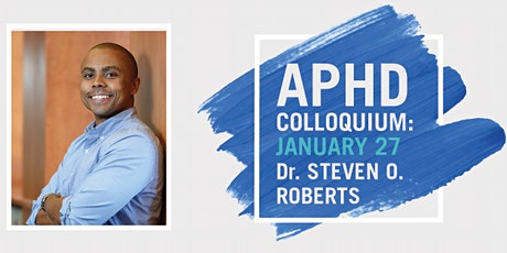 APHD Colloquium - January 27 tickets