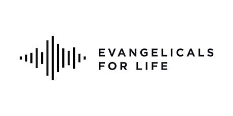 Evangelicals For Life tickets