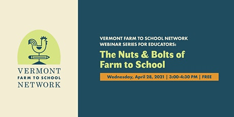 Farm to School Webinar Series: Nuts and Bolts of Farm to School tickets