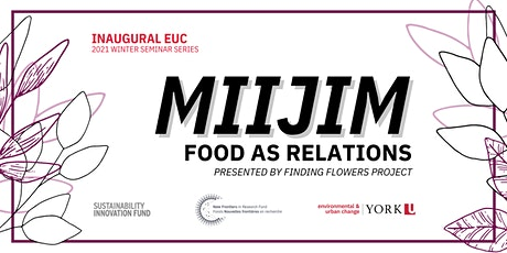 Miijim: Food as Relations ~ Winter Sessions tickets