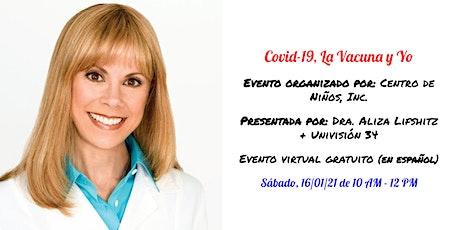 Covid-19, La Vacuna y Yo (en español) boletos