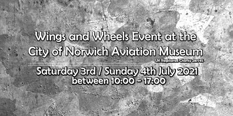 Wings & Wheels 2021 at the City of Norwich Aviation Museum tickets