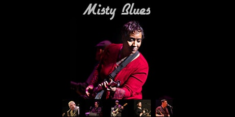 MISTY BLUES  Open For Take-Out Virtual Concert tickets